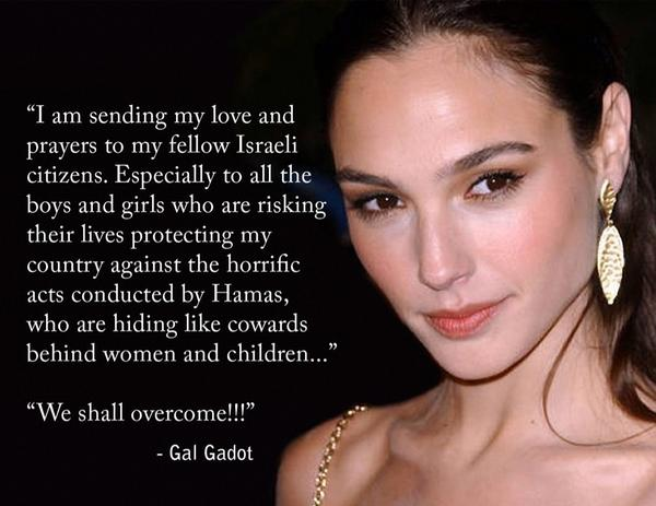 "#WonderWoman aka Israeli actress @GalGadot just used her ""Lasso of Truth"" on #Hamas http://t.co/VpsH13yNUm"
