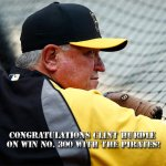 Congrats to Clint Hurdle on win number 300 with the Bucs! #RaiseIt http://t.co/cRYoBKfPOt