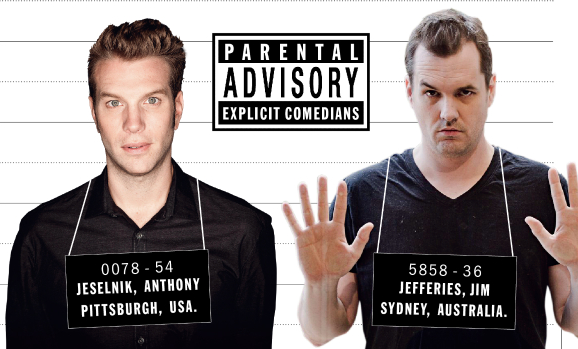 Messrs @AnthonyJeselnik and @JimJefferies are in London this week. http://t.co/7P9zCw5Opu http://t.co/slSi9mEae2