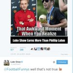 RT @TheManUtdDaddy: That awkward moment you get replied to by Luke Shaw, shit yourself and delete the tweet. @FootballFunnys http://t.co/Qzcvn7RHPm