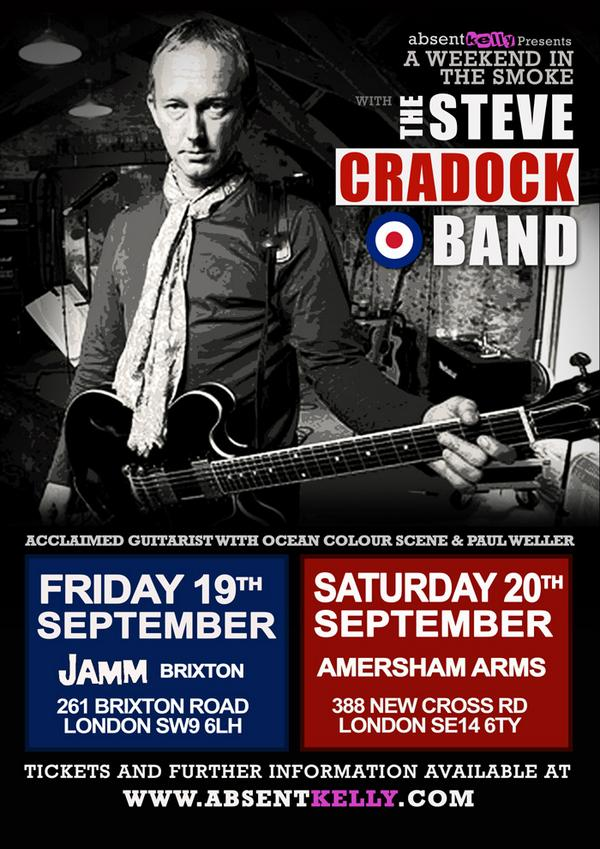 Join me The Cradock Band for 2 nights in London September @OCSmusic @paulwellerHQ @James_Buckley @shaunwkeaveny PL RT http://t.co/0RODXkBvHr