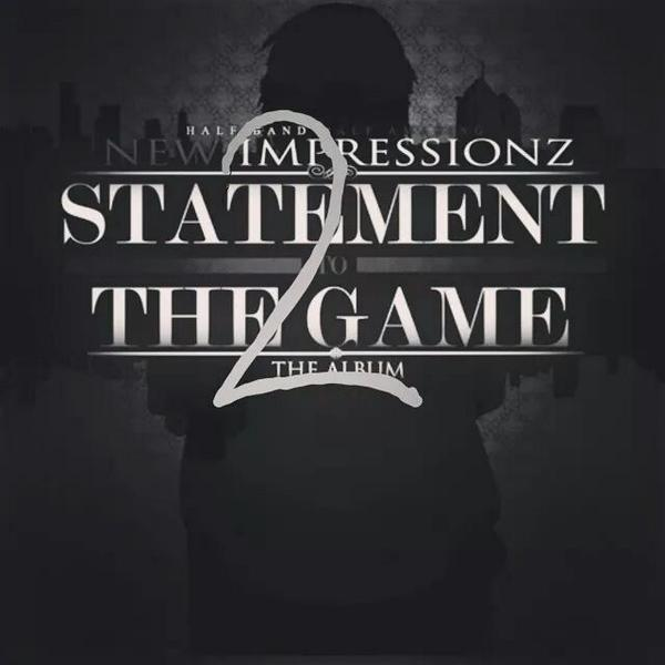 @NEWIMPRESSIONZ STATEMENT TO THE GAME 2 COMING REAL SOON! http://t.co/xzLX16rbIk