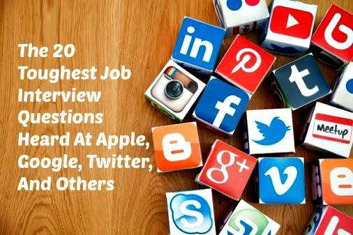 The 20 Toughest Job Interview Questions Heard At Apple, Google, Twitter via @2morrowknight #in