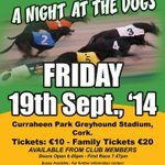 Cobh GAA Night at the Dogs 2014 @OfficialCorkGAA @CobhSport @EastCorkGAA @rebelogcork @CorkEveningEcho #CobhGAA14 http://t.co/USoLiY3tFM