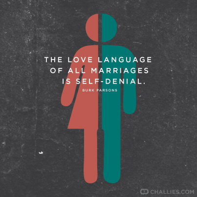 """The love language of all marriages is self-denial."" (Burk Parsons) http://t.co/S8ObJyfziV"
