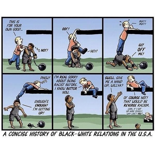 A Concise History of Black and White Relations in the U.S.A. http://t.co/ZzIdtxd3xm