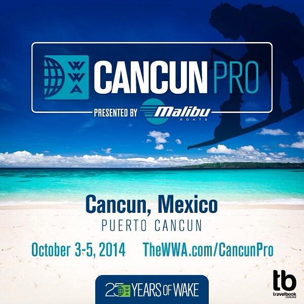 #CancunPro by @malibuboats to take place October 3-5, 2014. Get more info at http://t.co/P3qkEnWVti http://t.co/Ya2iefVCSw