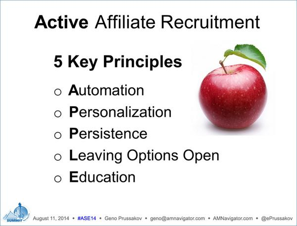 5 keys to success in affiliate recruitment: Automate, Personalize, Persist, Leave Options Open, Educate #ASE14 http://t.co/VtJHUxK74H