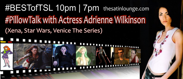 Hey! Tonight's replay features  Actress @Yo_AdrienneW (Star Wars, Xena, Venice The Series) in #PillowTalk 10pm | 7pm http://t.co/IyU8RcBXEU
