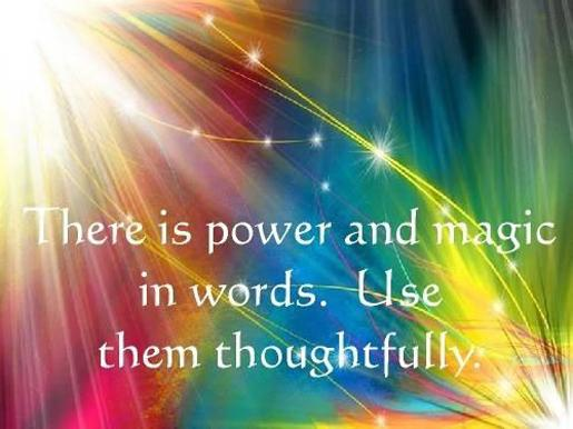 There is power and magic in words, use them thoughtfully. ♥ #mantra #healing #affirmations #grateful #wisdom #empower http://t.co/GbRj7xdXD6