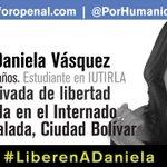 RT @PorHumanidad: #21S Ella no es una cifra, es Daniela Vasquez: 101 días privada de libertad. Estudia en #IUTIRLA http://t.co/vJ7yYijhs3...