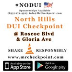 http://t.co/lvgcGwG9Pn NOW #LosAngeles DUI Checkpoint #NorthHills Roscoe Blvd & Gloria Ave #NODUI #LA #SoCal http://t.co/csJhZQSn88