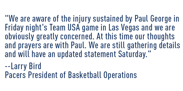 Statement from Larry Bird about Paul George: http://t.co/xIRjSqxuwJ