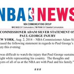 RT @NBA: Commissioner Adam Silver Statement on Paul George Injury http://t.co/1gcZ7SNdar