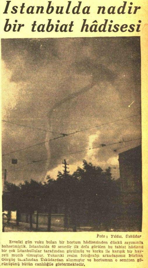 İki günlük hafızanıza göre aaa İstanbul'da hic hortum olmazdı filan demeyin. İşte 1940 Üsküdar hortumu. http://t.co/hamJ9nfynQ