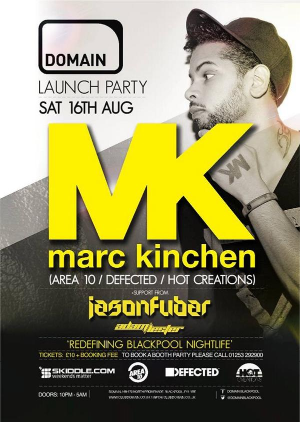 The last 200 tickets are on sale for the amazing #MK @MarcKinchen at @Club_Domain http://t.co/Eeh5PQdLUQ #Blackpool http://t.co/8WUqRHTBBR