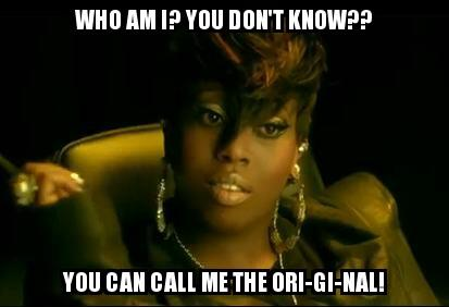 "PRICELESS FACE! FITS PERFECT WITH HER LINE ""WHO AM I? YOU DONT KNOW?? YOU CAN CALL ME THE ORIGINAL!"" - @MissyElliott http://t.co/S0KlrmUPNq"