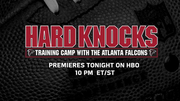 Hard Knocks featuring @Atlanta_Falcons premieres TONIGHT at 10 P ET/PT on @HBO #HardKnocks http://t.co/h7E6ZRK6nA