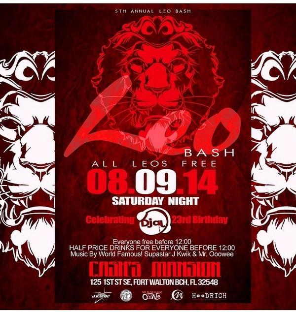 THIS SAT @DjAj_  #LEOBASH @CashsMansion EVERYBODY FREE & DRINK 1/2 PRICE TIL 12 MUSIC BY @MrOooWee850 @supastarjkwik http://t.co/ju6gsthVMQ