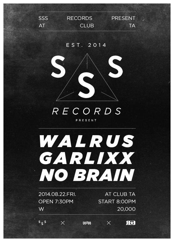 2014.08. 22 (금)  SSS Records Present At Club TA 라인업 - 월러스, 갈릭스, 노브레인 공연입장 7시30분, 공연시작 8시 입장료 20000 http://t.co/iQn7dxzF5o