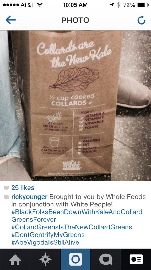 Brought to you by Whole Foods in conjunction with White People! #DontGentrifyMyGreens http://t.co/jCa1ZQIEYD