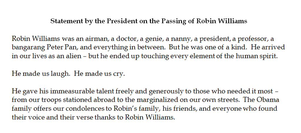 RT @ABCWorldNews: President Obama on the passing of Robin Williams: 'He was one of a kind.' http://t.co/0jknFHPnb0