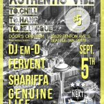 ☆EVENT☆ Sept 5th 8pm #AuthenticVibe FT @NyanShariffa @dwoodsisFERVENT @GenuineLife @iamdjemd $5 At door http://t.co/riy3cVBVqS #Seattle