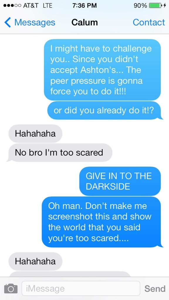 """""""scared""""? really @Calum5SOS!? UNACCEPTABLE. don't make me do it.. team ash on this one!! http://t.co/FzHUsK3Dv6"""