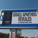 RT @MRN1SA: Israeli Apartheid Revealed, At Bookstores Now #WhyIsrael? Billboard Ads in Pretoria, South Africa http://t.co/mxRlDOZEUS