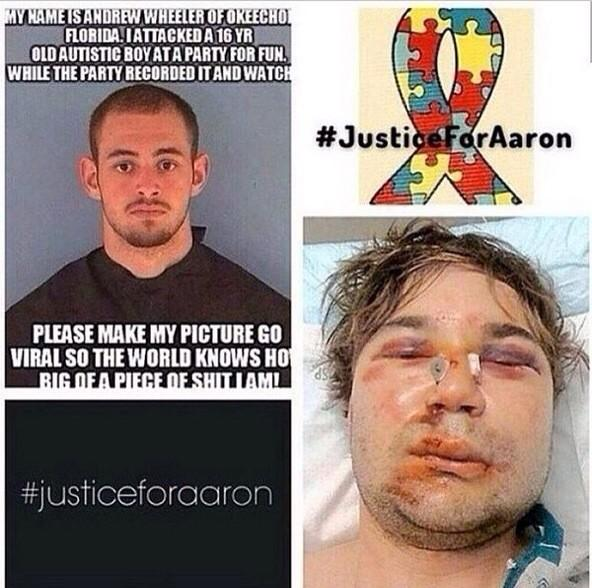 THIS ---> RT @yankeebrit77: Beats up an autistic kid, then brags about it. #firingsquad #JusticeForAaron http://t.co/qU2kLy0cBp