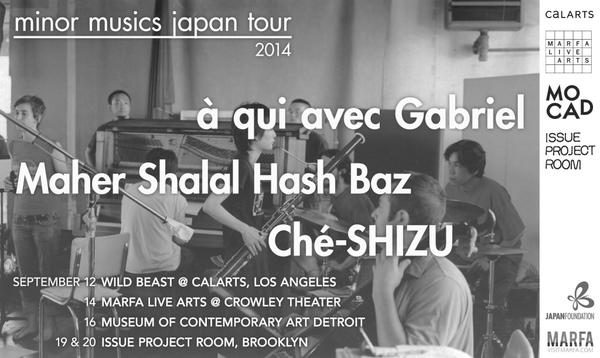 Minor Musics Japan brings Ché-SHIZU, Maher Shalal Hash Baz & à qui avec Gabriel to 4 US cities http://t.co/IyzC5Jn6u1 http://t.co/ZO7jEENoOi