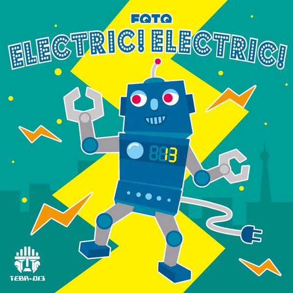 """★FQTQ """"Electric! Electric!""""8/28リリース★封印してたヴォコーダー全開、しょうもないこと歌っています! 全力でロボットダンスしながら試聴してね!→ http://t.co/X4PEcrUkHj http://t.co/EmLasJFHOC"""