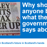 RT @YesScotland: Why should anyone believe what the UK government says about oil? #indyref #VoteYes http://t.co/czBNbgsSoA