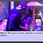 Jen connais un qui vas pas être content.. Aymeric et Nathalie se sont embrassés ???? http://t.co/EB1igHQQM4