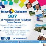 RT @Presidencia_Ec: Acompáñenos al #Enlace387 con @MashiRafael en Llano Grande, provincia de #Pichincha a las 10:00. ¡Les esperamos! http://t.co/9DJGK2NH8x