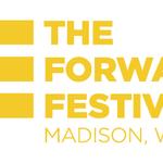 The 2014 Forward Festival kicks off today! Aug 21-28 in #madison. http://t.co/ppipUpGOdu #fwdfest http://t.co/NhSR4vHM8N