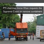 RT @sarasaeedPTI: Imran requests SC to remove containers http://t.co/gbJ9pY15Gt #Pakistan http://t.co/IBLJLQBu51
