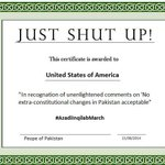 Just Shut Up certificate is awarded to #UncleSam (#America) from people of #Pakistan. #PTI #AzadiMarchPTI #PAT #USA http://t.co/iIK4cyUv06
