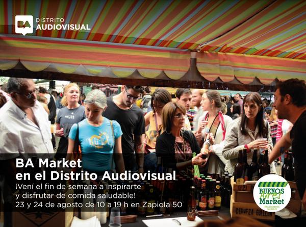 Vení y disfruta de un fin de semana saludable en el @DistAudiovisual . El 23 y 24 de agosto llega BA Market. http://t.co/1qwKVXmQ8u