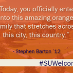 """RT @SyracuseU: """"You officially enter into this amazing orange family that stretches across this city, this country"""" #SUWelcome http://t.co/TDpfGZJJNo"""