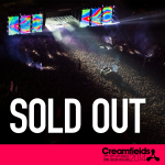 RT @Creamfields: #Creamfields2014 has now completely SOLD OUT! The BIGGEST Creamfields ever, we hope you have a great weekend! http://t.co/1cxk6JsXdp