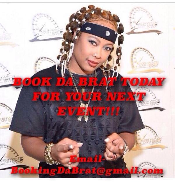 Looking to book @ONLY1BRAT for your next event? Email BookingDaBrat@gmail.com #DaBrat #SoSoDEF #booking #promoters http://t.co/XVG2oo4hkS