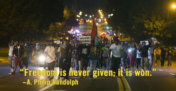 "#QUOTE: ""Freedom is never given; it is won."" ~A. Philip Randolph  #Ferguson http://t.co/uD5nSPmuk2"