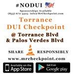 NOW #LosAngeles DUI Checkpoint #Torrance Torrance Blvd & Palos Verdes Blvd #NODUI #... http://t.co/ZSZY72xUI2 http://t.co/doQhZK3Q29