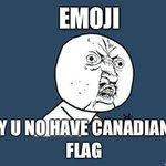 The internet wants a Canadian flag emoji http://t.co/HqLt8F2AUG http://t.co/xJdlXc3FnU