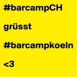 """""""@hofrat: #barcampCH grüsst #barcampkoeln <3 #boldomatic #barcampch #barcampkoeln http://t.co/KapOGKxbEG"""" BarcampKoeln grüßt zurück :-)"""