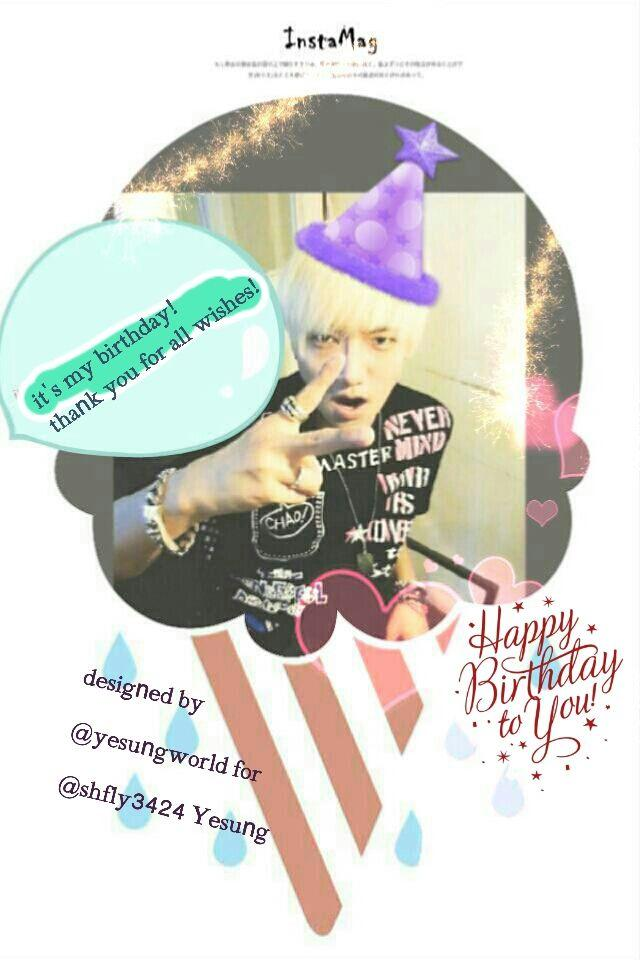 RT @yesungworld: On your special day, I'd like to wish you & say HAPPY BIRTHDAY! This is your special day, enjoy it! @shfly3424 http://t.co?