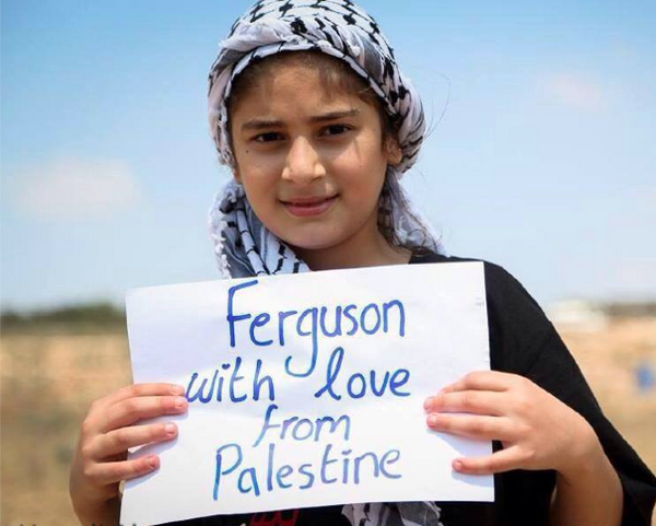 #ferguson, with love, #Palestine: http://t.co/0S2fb4gnW3