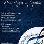 RT @JogjaNow: #jogja @PSM_UGM: 20/9/2014 18.30 One Night outStanding Concert di Hall Syantikara | 25K 087731343934 http://t.co/ISEBZq5FcY