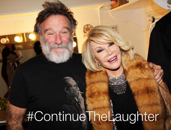 They brought us genuine laughter & are terribly missed @Joan_Rivers @robinwilliams. Let's try to #ContinueTheLaughter http://t.co/Y0PtrFPOku